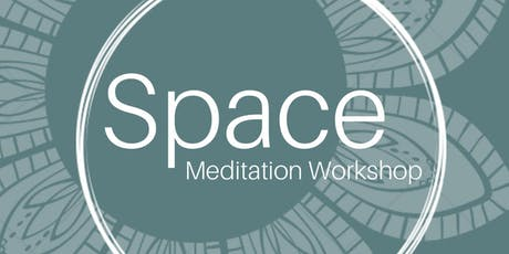 SPACE Meditation Workshop tickets