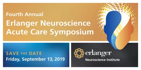 Fourth Annual Erlanger Neuroscience Acute Care Symposium - SAVE THE DATE tickets
