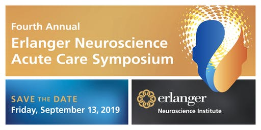 Fourth Annual Erlanger Neuroscience Acute Care Symposium - SAVE THE DATE