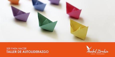 Taller de Autoliderazgo- SER PARA HACER entradas