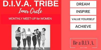 D.I.V.A. Tribe Inner Circle Power Lunch & Networking for Women [Topic:Big Picture of Wellness]