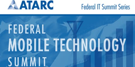ATARC Federal Mobile Technology Summit tickets