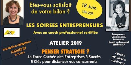Les Soirées Entrepreneurs *La Force Cachée Des Entreprises à Succès*, 18 Juin billets