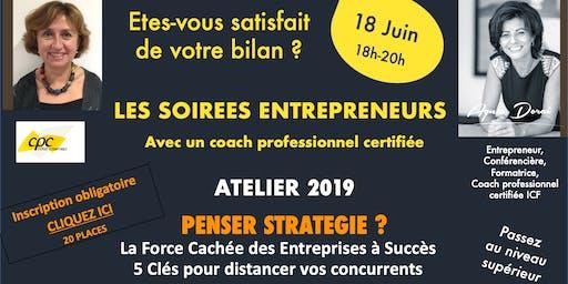 Les Soirées Entrepreneurs *La Force Cachée Des Entreprises à Succès*, 18 Juin