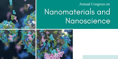 Annual Congress on Nanomaterials and Nanoscience (PGR)