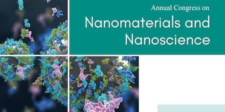 Annual Congress on Nanomaterials and Nanoscience (PGR) tickets