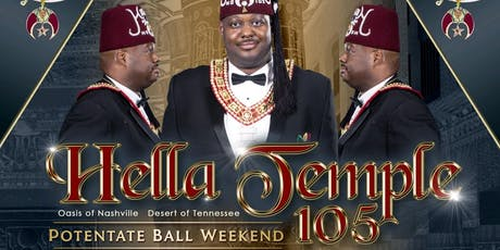 Hella Temple 105  - Potentate Ball Weekend 2019 tickets