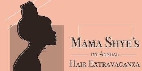 Mama Shye's Hair Extravaganza tickets