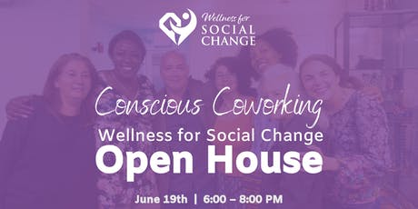 Conscious Coworking Open House tickets
