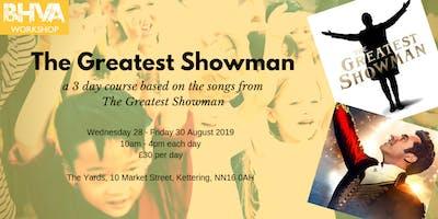 The Greatest Showman Workshop