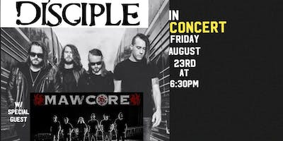 Disciple in Concert w/ Mawcore