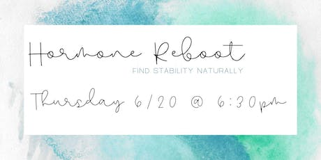 Hormone Reboot: Find Stability Naturally tickets