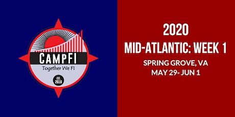 Camp FI: Mid-Atlantic 2020 WEEK 1: May 29 - June 1, 2020 (Fri - Mon) tickets
