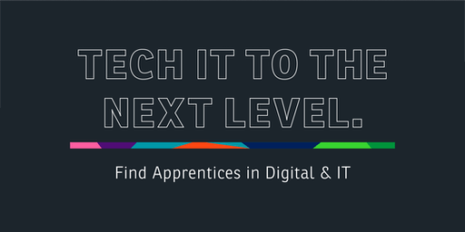 Tech It To The Next Level: Find Apprentices in Digital & IT