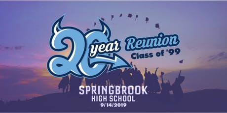 Springbrook High School  c/o 1999		   Twenty Year Reunion		 tickets