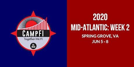 Camp FI: Mid-Atlantic 2020 WEEK 2: June 5 - June 8, 2020 (Fri - Mon) tickets