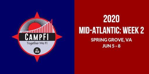 Camp FI: Mid-Atlantic 2020 WEEK 2: June 5 - June 8, 2020 (Fri - Mon)