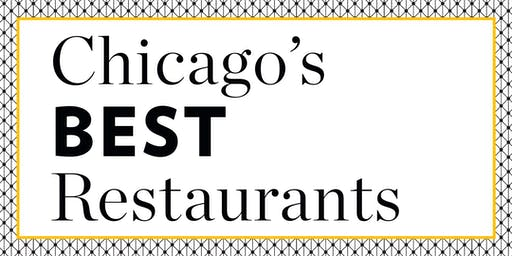 Chicago's Best Restaurants 2019