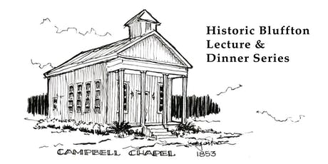 Historic Bluffton Lecture & Dinner Series tickets