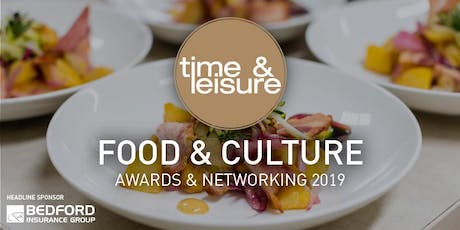 Time & Leisure Food and Culture Awards 2019 celebration and results tickets