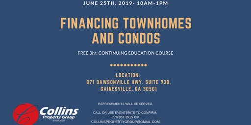 Financing Condos and Townhomes - Gainesville FREE 3 Hours CE