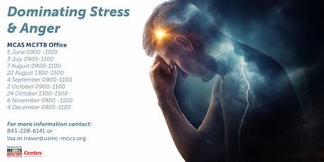 Dominate Stress and Anger tickets