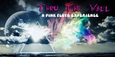 Thru The Wall: A Pink Floyd Experience tickets
