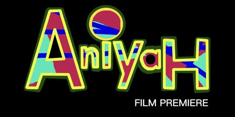 Aniyah Movie Private Screening & Red Carpet Event tickets