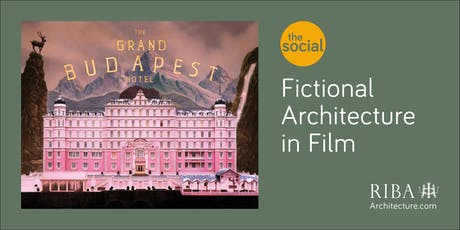 The Social - Fictional Architecture in Film: The Grand Budapest Hotel tickets