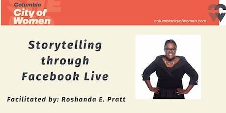 Storytelling through Facebook Live tickets