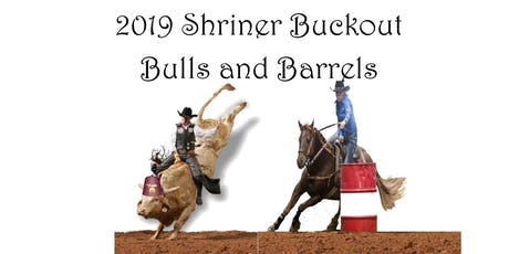 2019 Shriners Buckout - Bulls and Barrels tickets
