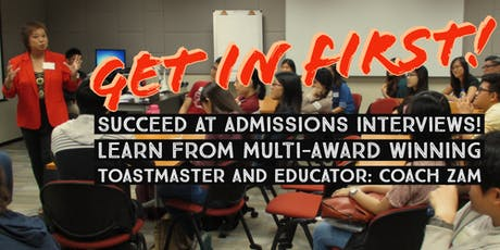 Masterclass Training 2019: Get in First! - Succeed in Early Admissions Exercise (EAE) Interviews 2019 tickets
