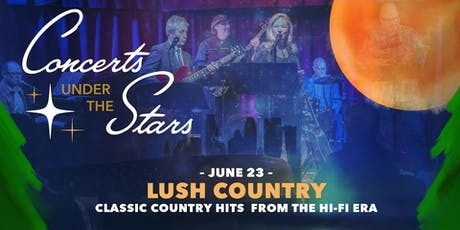 Lush Country Under The Stars tickets