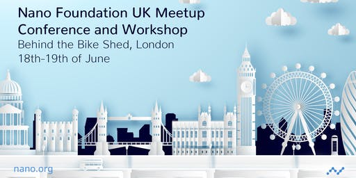 Nano Foundation London Meetup Day 1: Conference