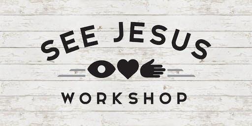 See Jesus Workshop - Chattanooga TN - August 9-10, 2019