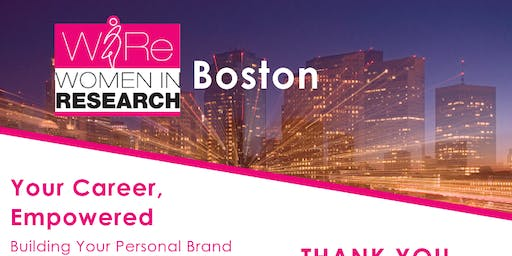 WIRe Boston | Your Career, Empowered: Building Your Personal Brand
