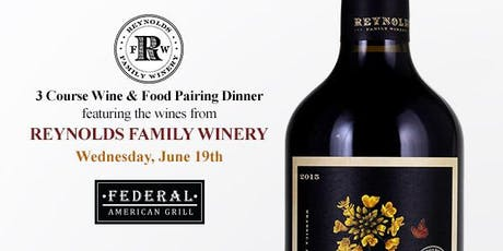 Reynolds Family Winery Dinner with Honored Guest Steve Reynolds tickets