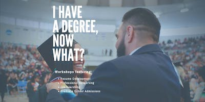 I Have a Degree, Now What?