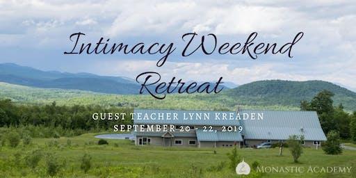 Intimacy Residential Weekend Workshop @ Monastic Academy September 20 - 22, 2019