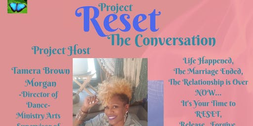 Project Reset/The Conversation