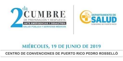 SEGUNDA CUMBRE DE PREPARACIÓN Y RESPUESTA PARA SERVICIOS MÉDICOS EN EMERGENCIAS Y DESASTRES