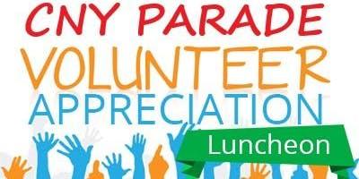 CNY Parade Volunteer Appreciation Luncheon