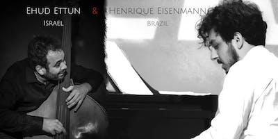 Henrique Eisenmann and Ehud Ettun