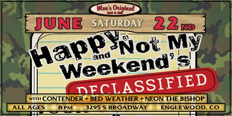 Not My Weekend & Happy. at Moe's Original BBQ Englewood tickets