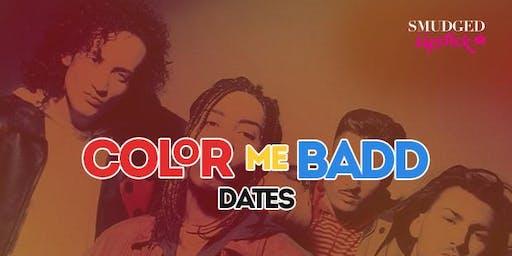 Color Me Badd Dates - Shoreditch