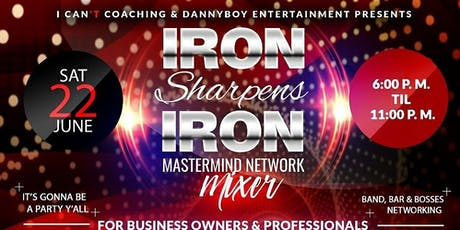 Iron Sharpens Iron Profesional Networking Mixer tickets