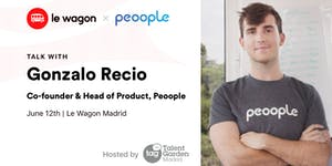 Le Wagon Talk with Gonzalo Recio, Co-founder & Head...