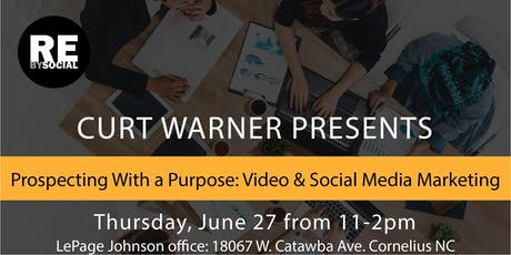 AGENT TRAINING:  Curt Warner Presents Prospecting with a Purpose using Video & Social Media tickets