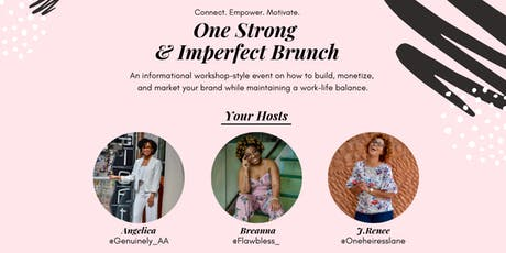 One Strong & Imperfect Brunch tickets