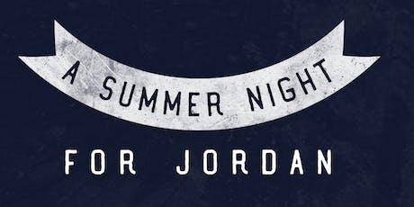 A Summer Night for Jordan tickets